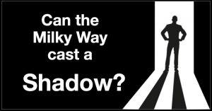 Milky Way Shadow